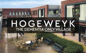 Hogeweyk Dementia Village